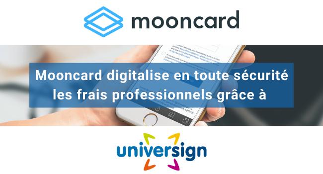 mooncard digitalise en toute securite les frais professionnels grace a universign 11