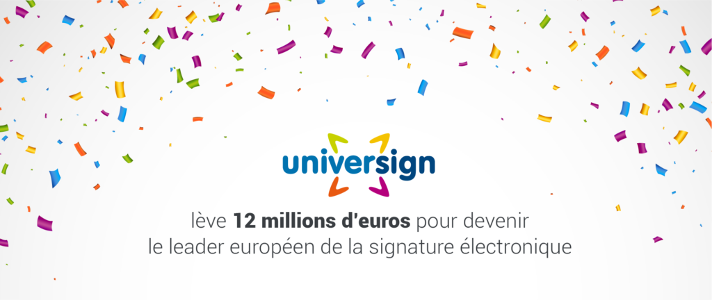universign leve 12 millions deuros pour devenir le leader europeen de la signature electronique 5